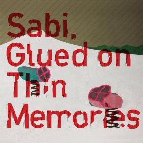 Glued On Thin Memories /