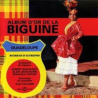 「Album D'or De La Biguine | Biguine」