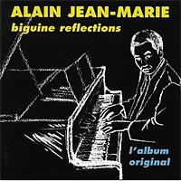 「Biguine réflections | Alain Jean-Marie」