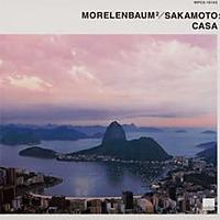 Casa / Morelenbaum2/Sakamoto