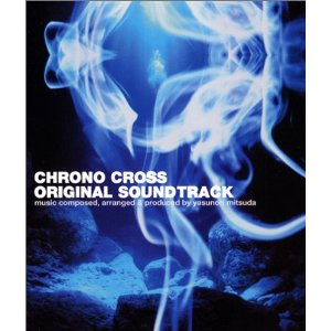 Chrono Cross (Original Soundtrack)