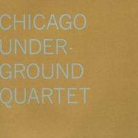 Chicago Underground Quartet / Chicago Underground Quartet