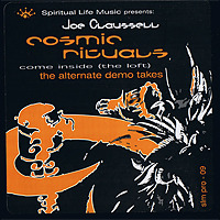 Cosmic Rituals - Come Inside (The Loft) / Joe Claussell