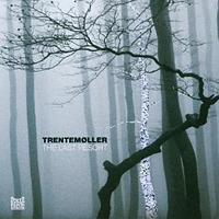 The Last Resort / Trentemøller