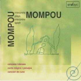 Mompou plays Mompou /
