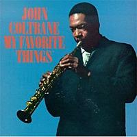 My Favorite Things / John Coltrane