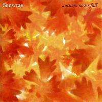 Autumn Never Fall