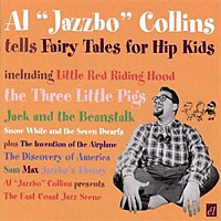 「Tells Fairy Tales for Hip Kids | Al Jazzbo Collins」