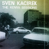 The Kenya Sessions
