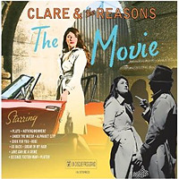 The Movie / Clare & The Reasons
