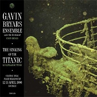 The Sinking of the Titanic / Gavin Bryars