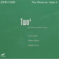 Cage: The Works for Violin 3 - Two4 /