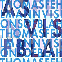 Visions of Blah / Thomas Fehlmann