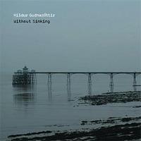 Without Sinking / Hildur Gudnadottir